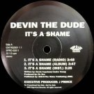 """Devin The Dude - It's A Shame / Some Of Them, 12"""", Promo"""