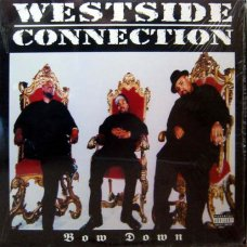 """Westside Connection - Bow Down, 12"""""""
