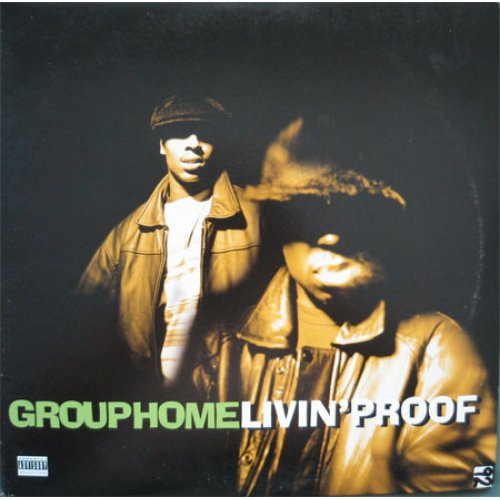 """Group Home - Livin' Proof, 12"""""""