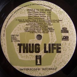 "Thug Life - Cradle To The Grave, 12"", Promo"