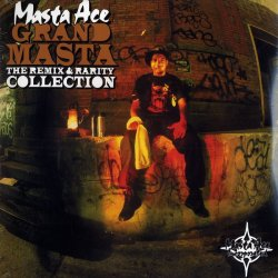 Masta Ace - Grand Masta (The Remix & Rarity Collection), 2xLP