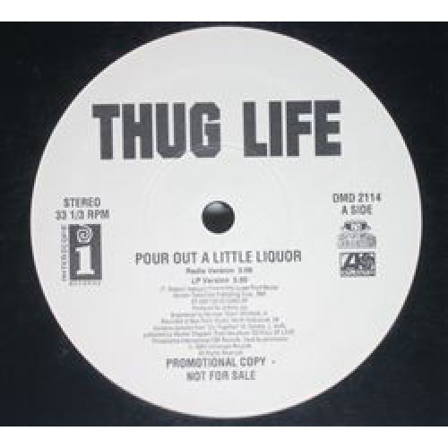 "Thug Life - Pour Out A Little Liquor, 12"", Promo"