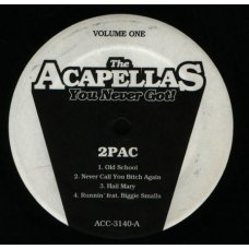 "2Pac / Biggie Smalls - The Acapellas You Never Got! Volume One, 12"""