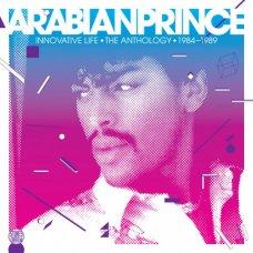 "Arabian Prince - Innovative Life - The Anthology 1984-1989, 2x12"""