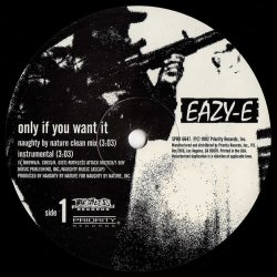 "Eazy-E - Only If You Want It/Neighborhood Sniper, 12"", Promo"