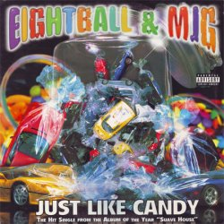 "Eightball & MJG - Just Like Candy, 12"", Promo"