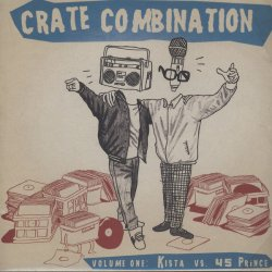 Kista vs. 45 Prince - Crate Combination - Vol. 1, LP