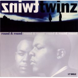 """Twinz - Round & Round, 12"""""""