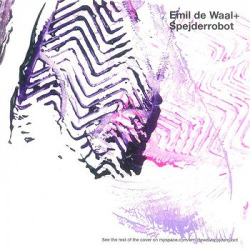 Emil de Waal + SpejderRobot - Emil de Waal+SpejderRobot, LP