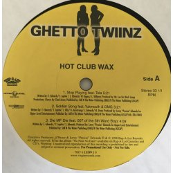 "Ghetto Twiinz - Hot Club Wax, 12"", Sampler"
