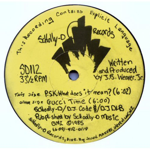 Schoolly D - P.S.K.-What Does It Mean? / Gucci Time, 12""