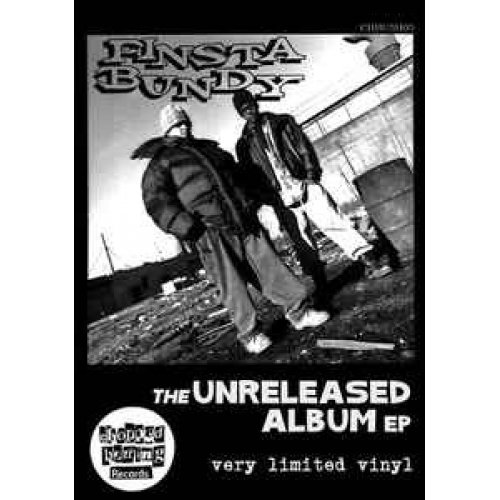 "Finsta Bundy - The Unreleased Album EP, 12"", EP, Test Pressing"