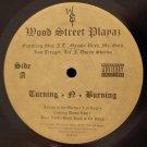 Wood Street Playaz - Turning-N-Burning, LP