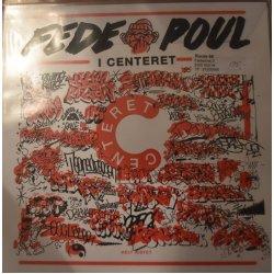 Fede Poul - I Centeret, LP, Repress
