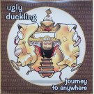Ugly Duckling - Journey To Anywhere, 2xLP