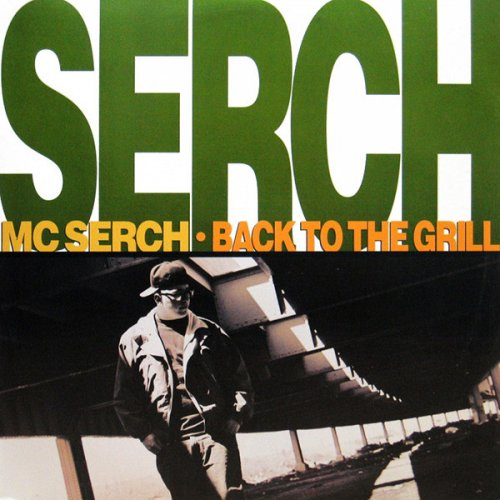 "MC Serch - Back To The Grill, 12"""