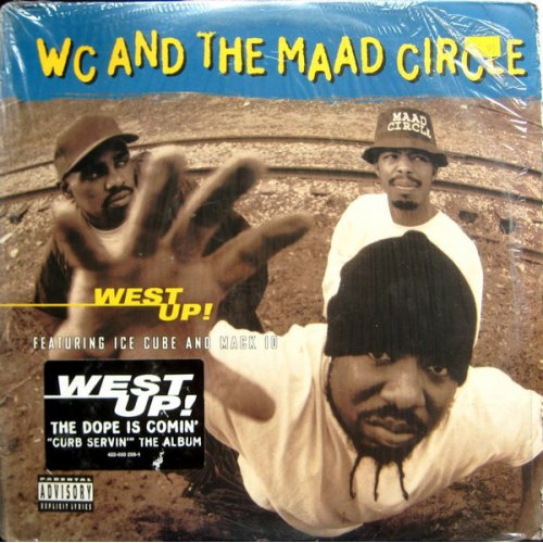"""WC And The Maad Circle - West Up!, 12"""""""