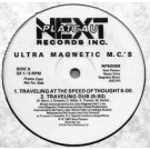 """Ultra Magnetic M.C.'s - Travelling At The Speed Of Thought / M.C.'s Ultra (Part II), 12"""", Promo"""
