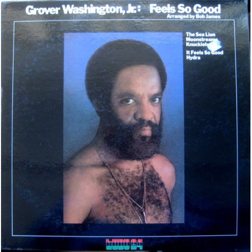 Grover Washington, Jr. - Feels So Good, LP