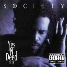 """Society - Yes 'N' Deed (The E.P.), 12"""", EP"""