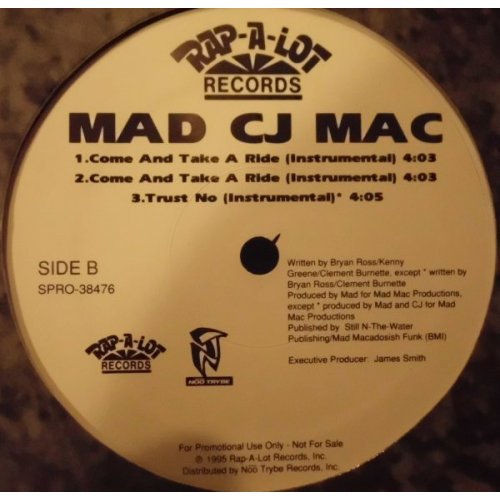 """Mad CJ Mac - Come And Take A Ride, 12"""", Promo"""