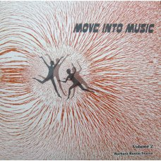 Barbara Rustin Staton - Move Into Music - Volume 2, LP
