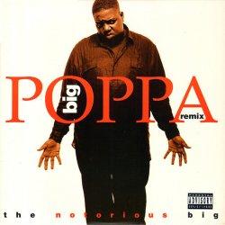 "The Notorious BIG - Big Poppa (Remix), 12"""