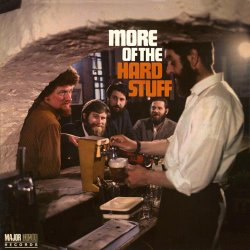 The Dubliners - More Of The Hard Stuff, LP