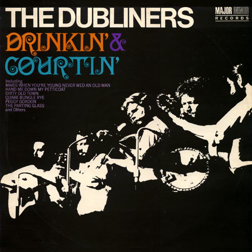 The Dubliners - Drinkin' & Courtin', LP