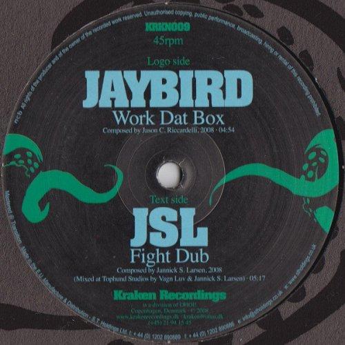 """Jaybird / JSL - Work Dat Box / Fight Dub, 12"""""""