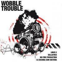 """Various - Wobble Trouble, 12"""""""