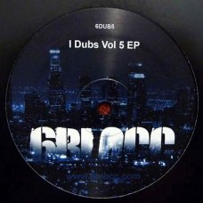 "6Blocc - I Dubs Vol 5 EP, 12"", EP"