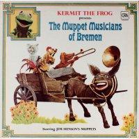 Kermit The Frog - The Muppet Musicians Of Bremen, LP