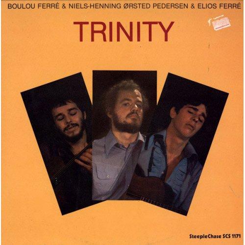 Boulou Ferré & Niels-Henning Ørsted Pedersen & Elios Ferré - Trinity, LP