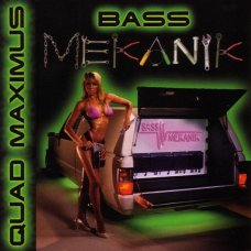 Bass Mekanik - Quad Maximus, CD