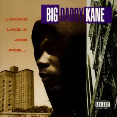 Big Daddy Kane - Looks Like A Job For..., CD
