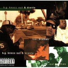B.G. Knocc Out & Dresta - Real Brothas, CD