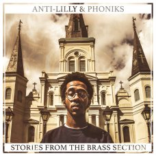 Anti-Lilly & Phoniks - Stories From The Brass Section, CDr