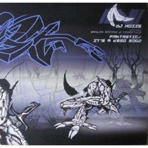 "DJ Noize - Fantastic / It's A Demo 2000, 12"""