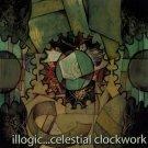 Illogic - Celestial Clockwork, 2xLP
