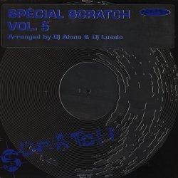 "DJ Alone & DJ Luccio - Spécial Scratch Vol. 5, 12"""