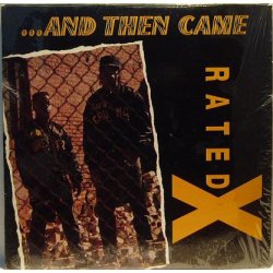 Rated X - And Then Came Rated X, LP