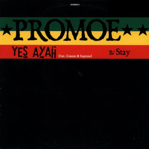 Promoe - Yes Ayah / Stay, 12""