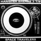 Space Travelers - Hamster Breaks Vol. 3 1/2, 2xLP
