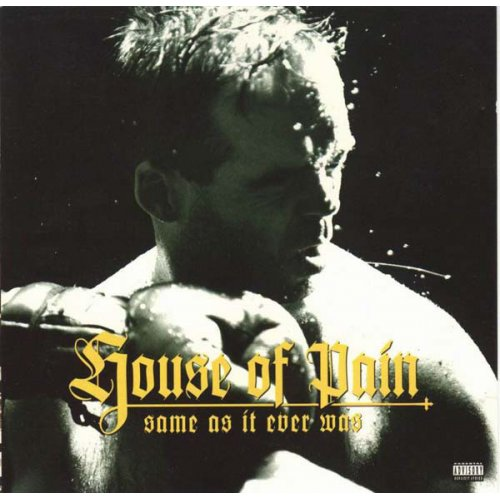 House Of Pain - Same As It Ever Was, 2xLP
