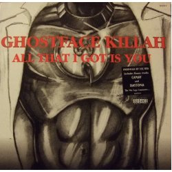 Ghostface Killah - All That I Got Is You, 12""
