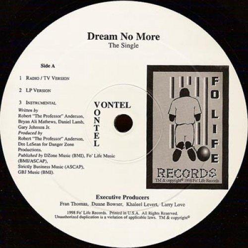 """Vontel - Dream No More / 4 My Homiez, 12"""", Promo"""