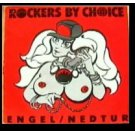 Rockers By Choice - Engel / Nedtur, 12""