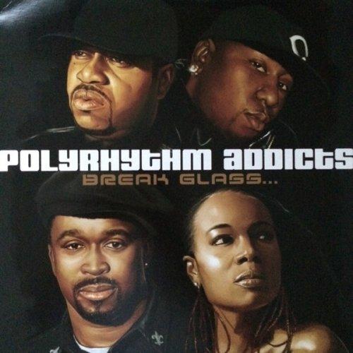 Polyrhythm Addicts - Break Glass..., 2xLP