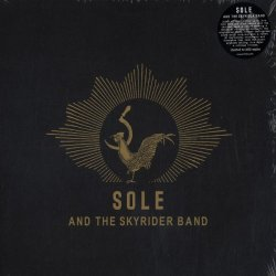 Sole And The Skyrider Band - Sole And The Skyrider Band, 2xLP